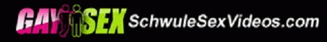 Schwule Sex Videos